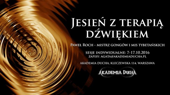 Jesien zTerapią Dzwiękiem Akademia Ducha Paweł Roch