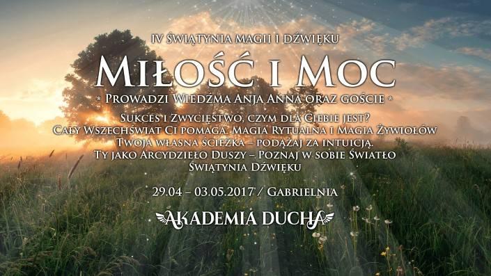 MAJ 03 Akademia Ducha IV Świątynia Magii iDźwięku Magia iMoc Gabrielnia