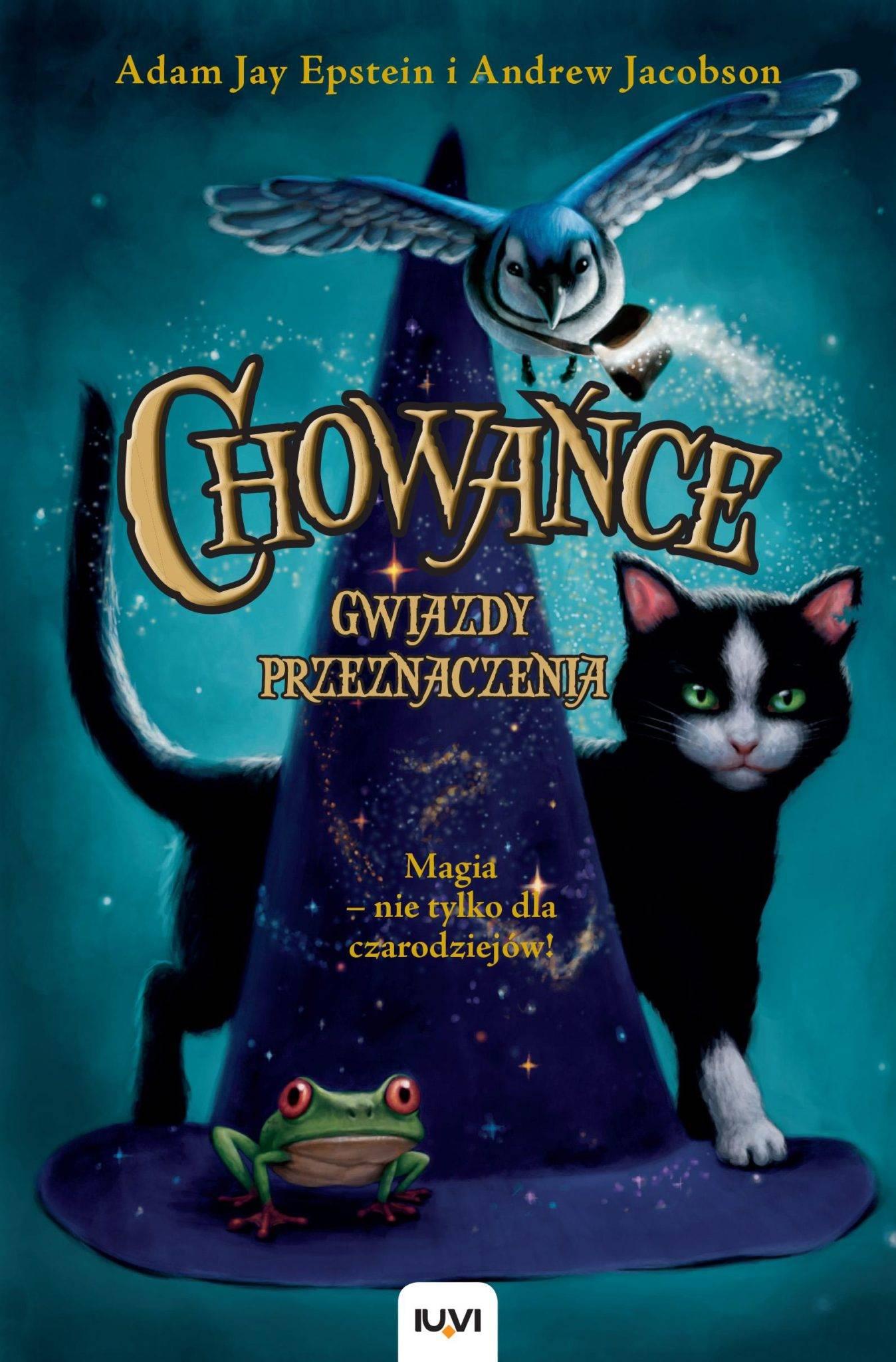 """""""Chowańce"""" – magia nie tylko dla czarodziejów, książka nie tylko dla dzieci"""
