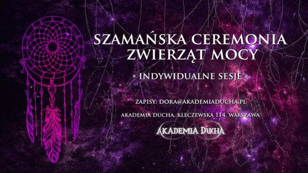 Szamanska ceremonia Zwierząt Mocy - Dora Szamanka